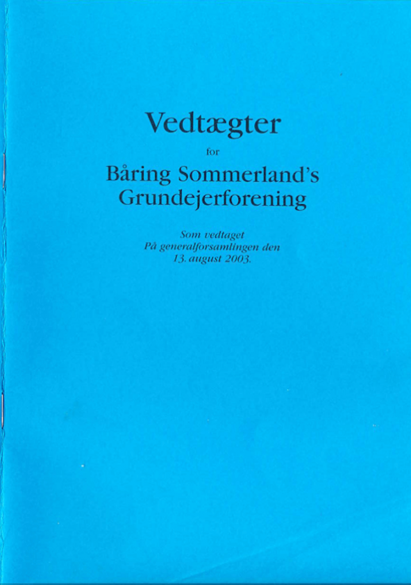 vedtaegter-baaring-sommerlands-grundejerforening-2003